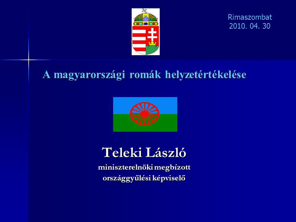 Teleki László A magyarországi romák helyzetértékelése
