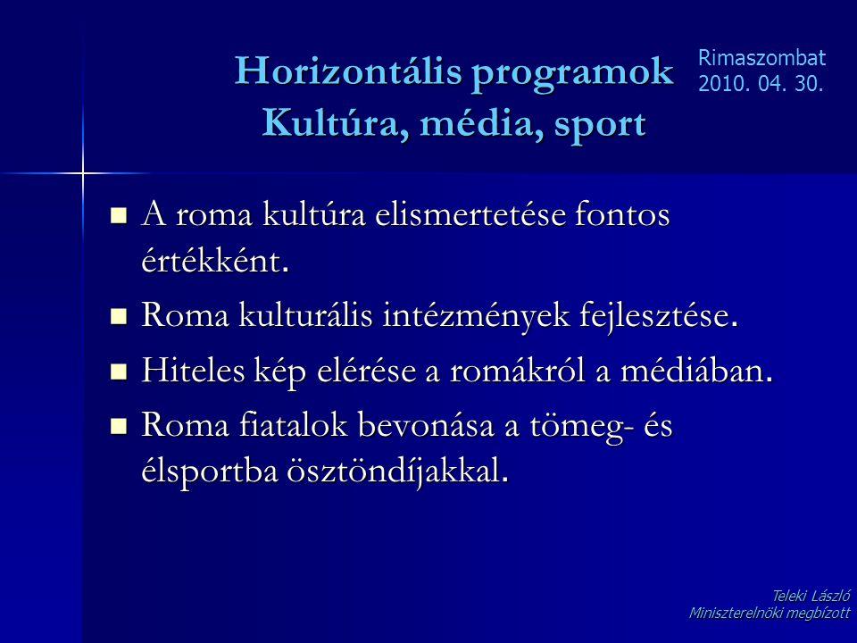 Horizontális programok Kultúra, média, sport