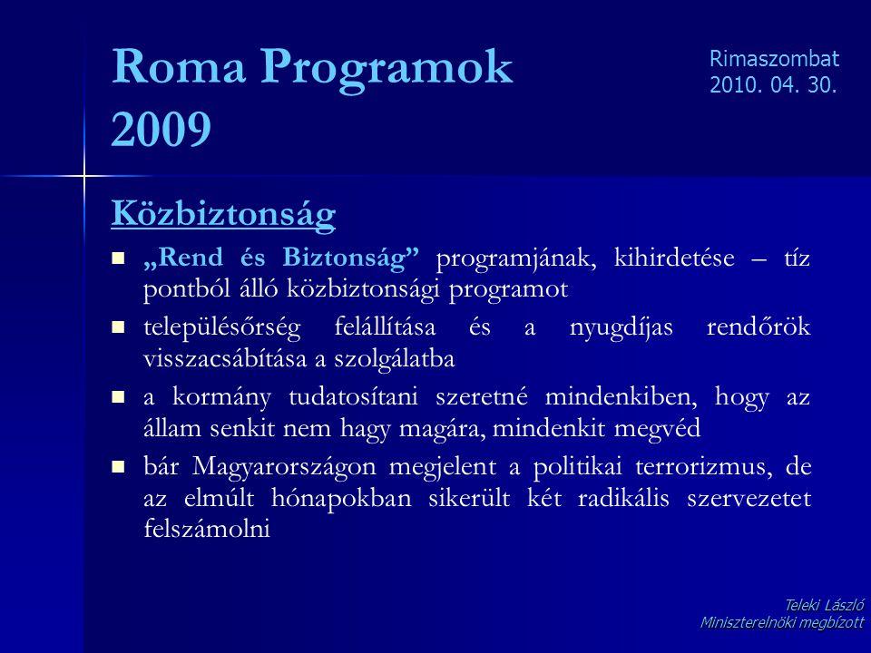 Roma Programok 2009 Közbiztonság