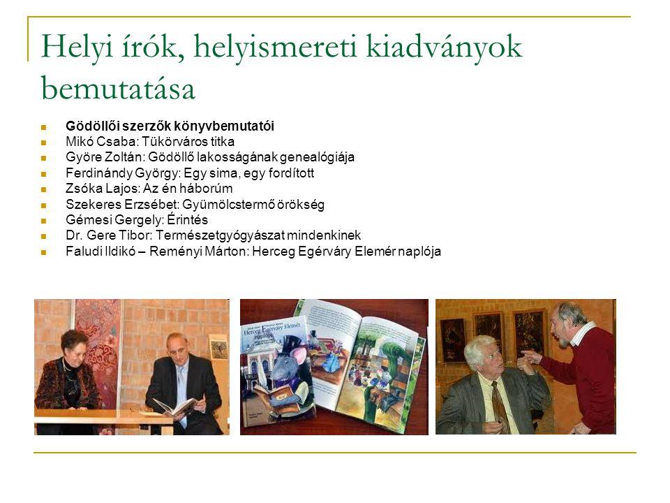Helyi írók, helyismereti kiadványok bemutatása