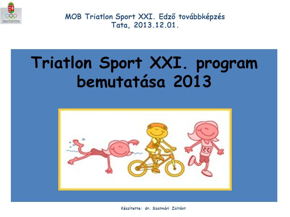 Triatlon Sport XXI. program bemutatása 2013