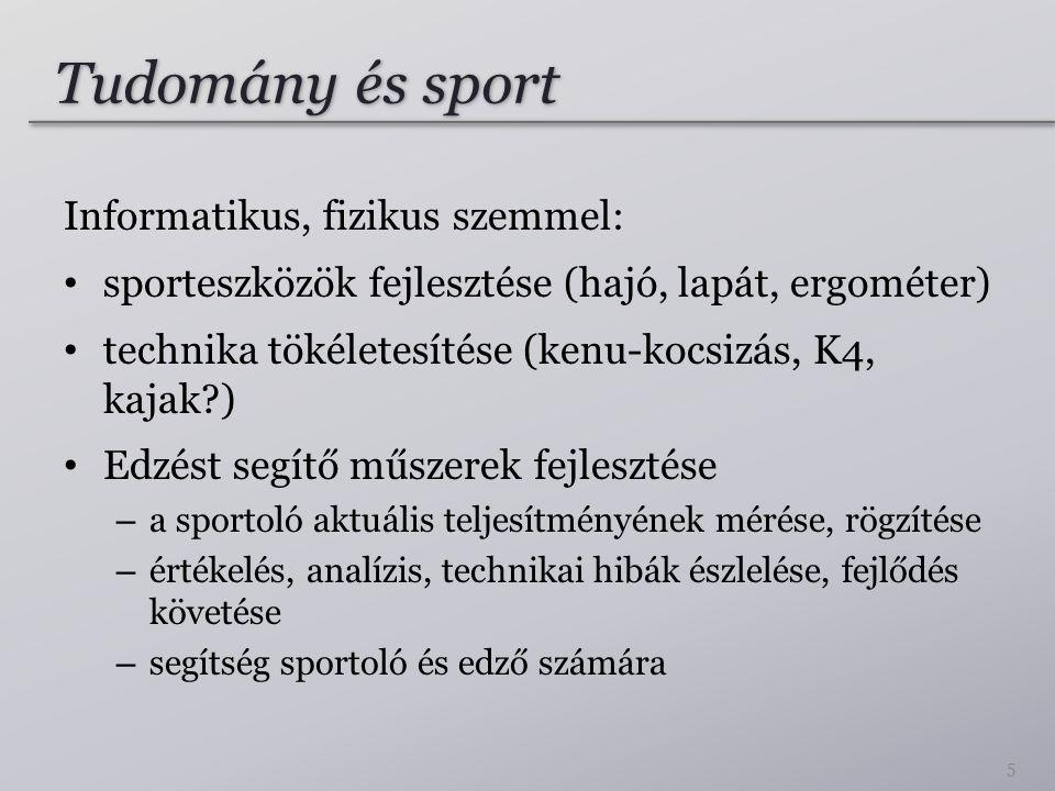 Tudomány és sport Informatikus, fizikus szemmel: