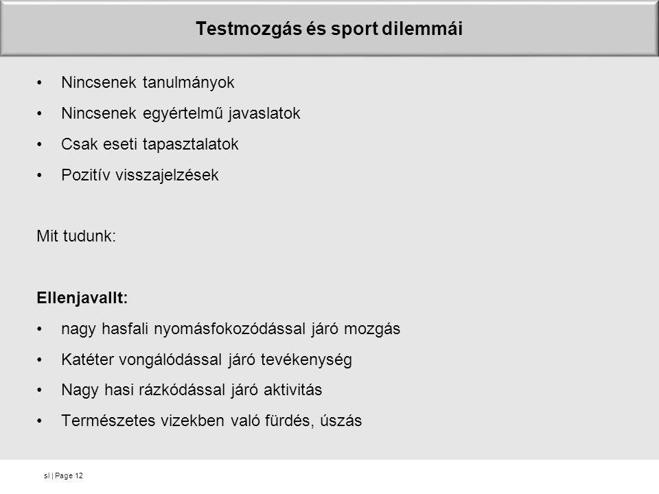 Testmozgás és sport dilemmái