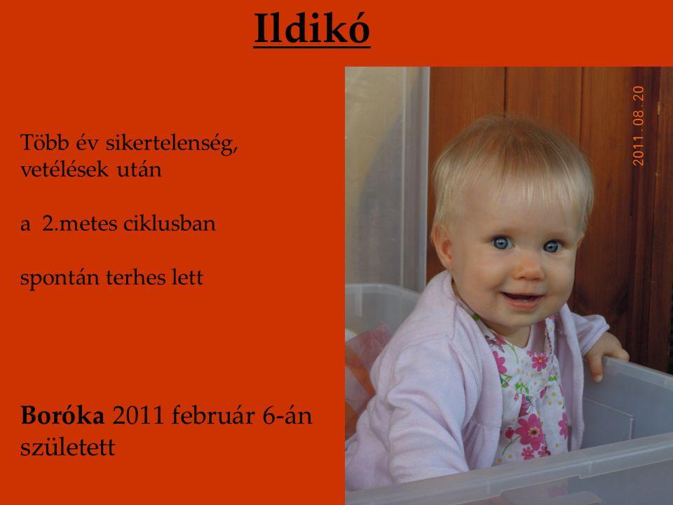 Ildikó Boróka 2011 február 6-án született