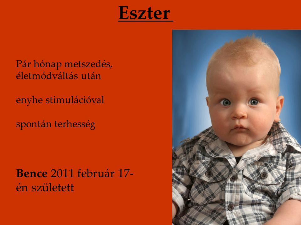 Eszter Bence 2011 február 17-én született