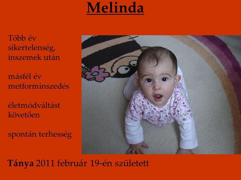 Melinda Tánya 2011 február 19-én született