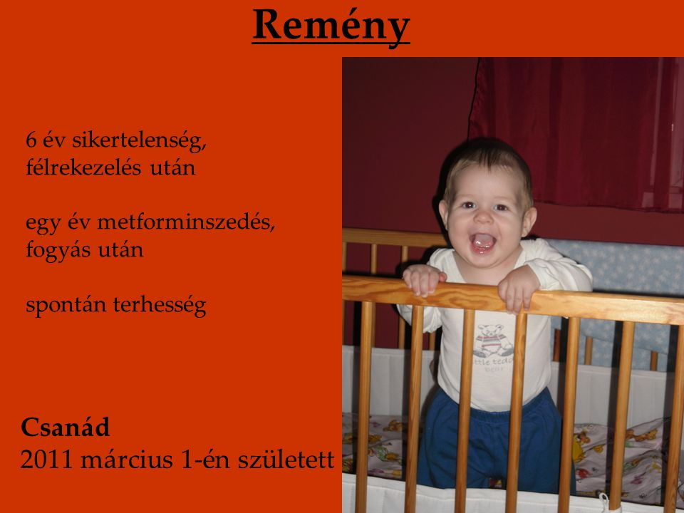 Remény Csanád 2011 március 1-én született