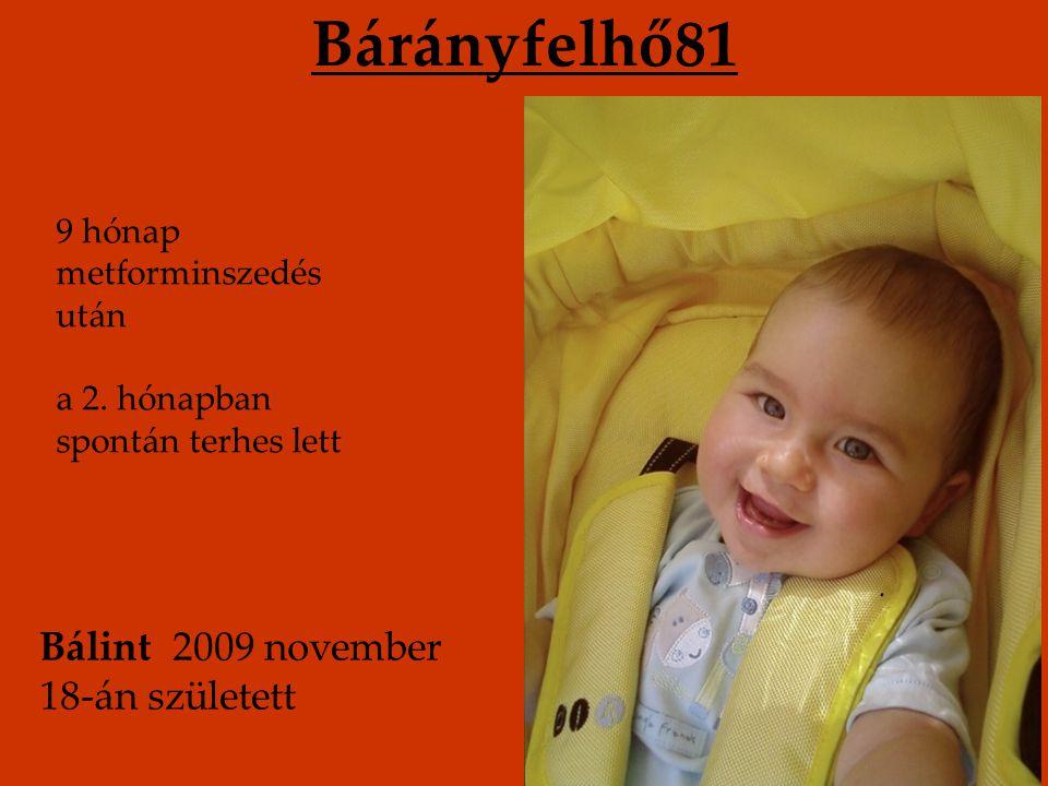 Bárányfelhő81 Bálint 2009 november 18-án született