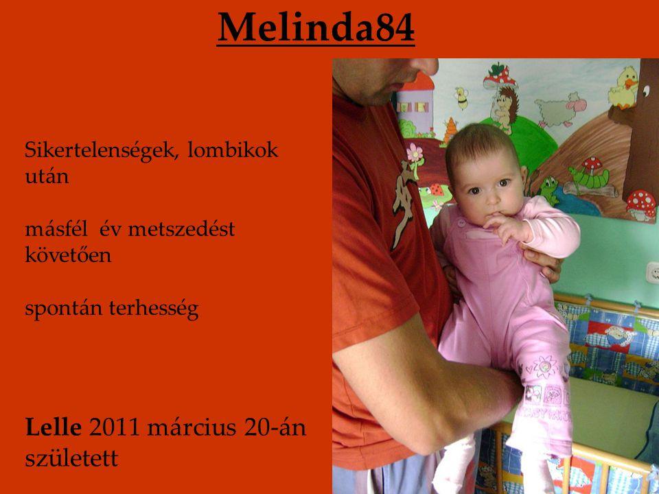 Melinda84 Lelle 2011 március 20-án született