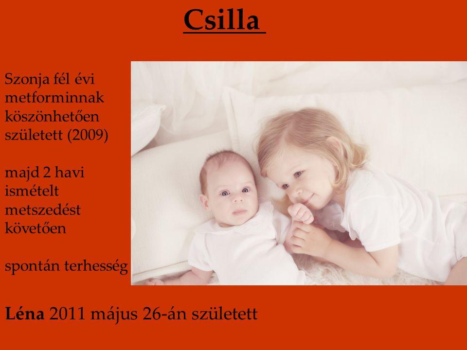 Csilla Léna 2011 május 26-án született