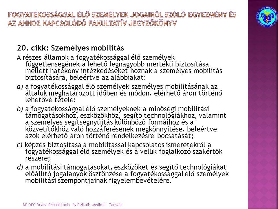 20. cikk: Személyes mobilitás