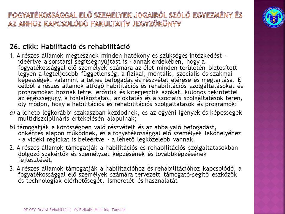 26. cikk: Habilitáció és rehabilitáció