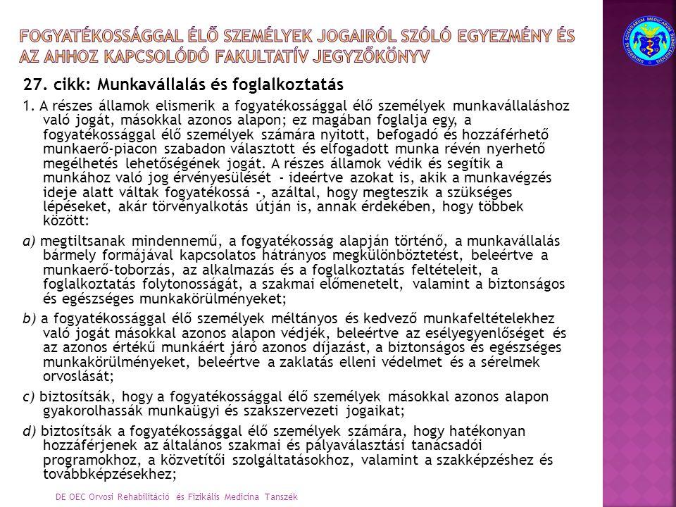 27. cikk: Munkavállalás és foglalkoztatás