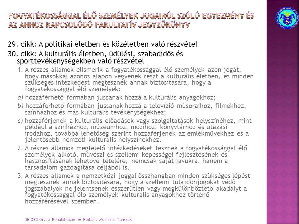 29. cikk: A politikai életben és közéletben való részvétel