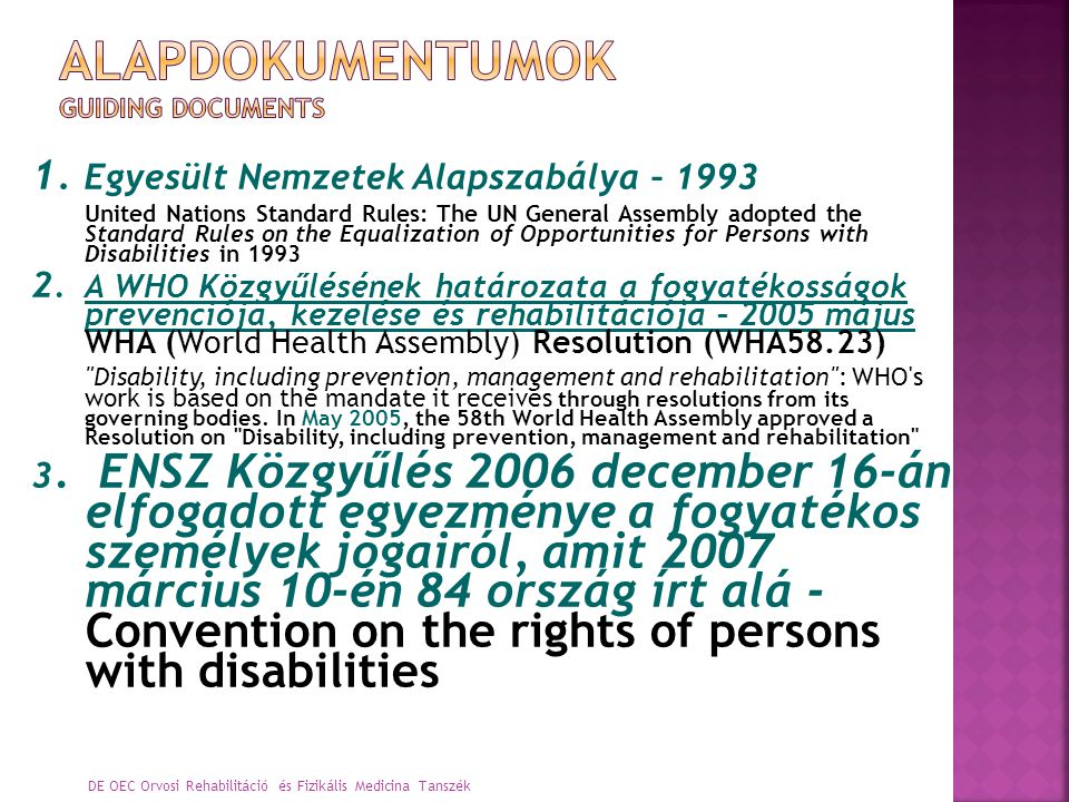 Alapdokumentumok GUIDING DOCUMENTS