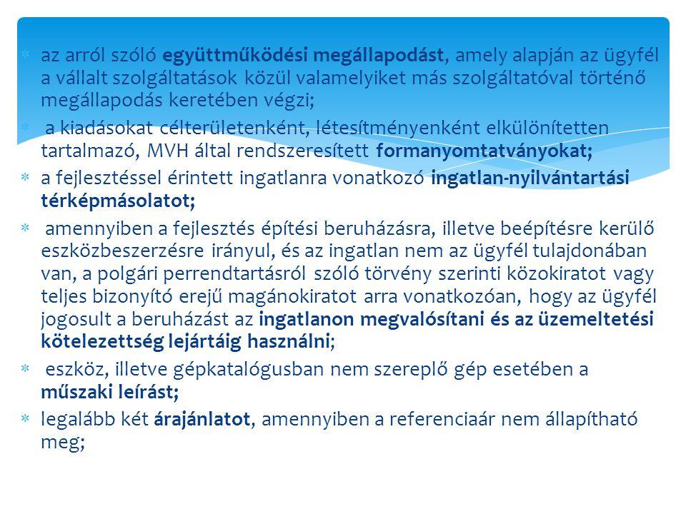 az arról szóló együttműködési megállapodást, amely alapján az ügyfél a vállalt szolgáltatások közül valamelyiket más szolgáltatóval történő megállapodás keretében végzi;