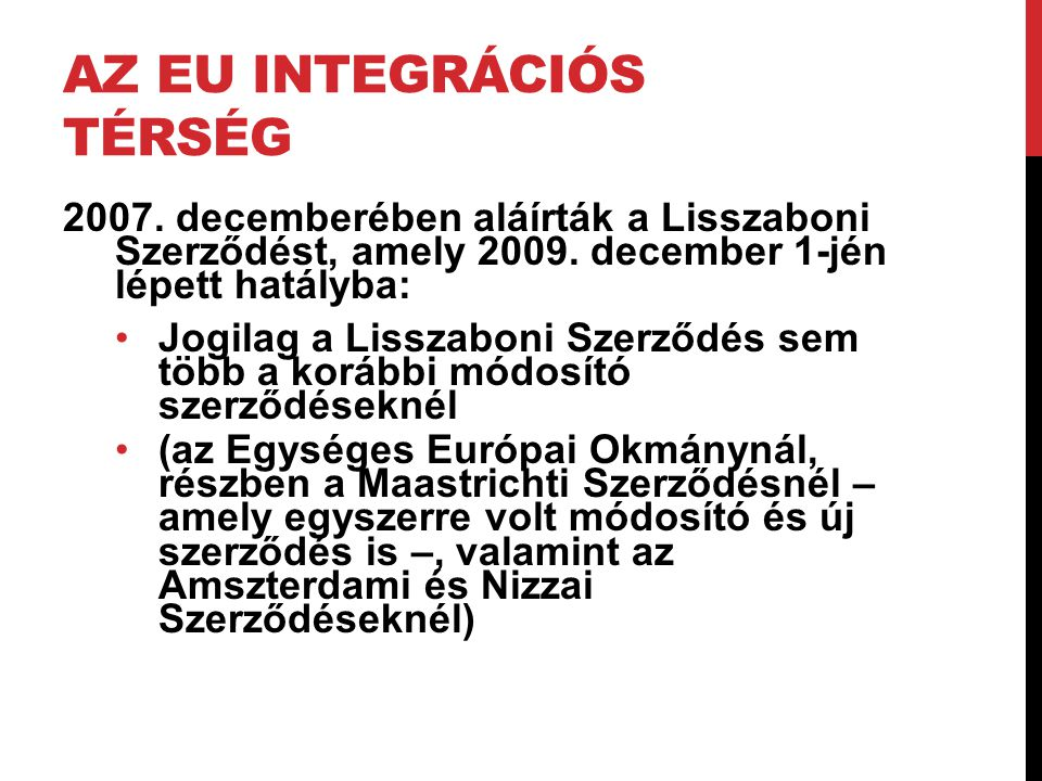 Az EU integrációs térség