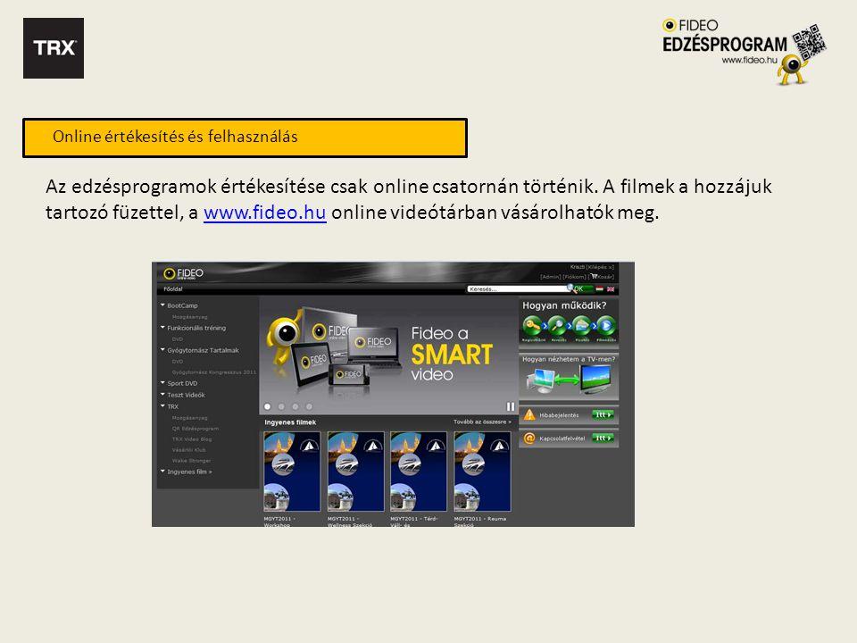 Online értékesítés és felhasználás