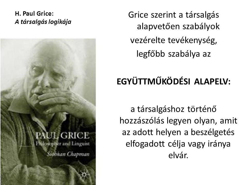 H. Paul Grice: A társalgás logikája