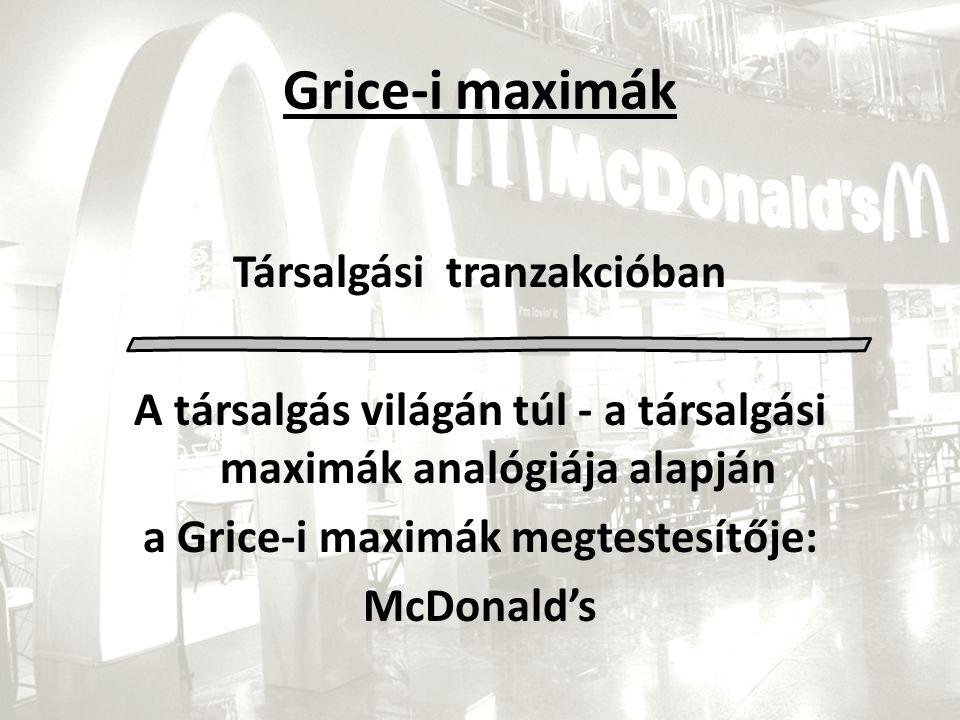 Grice-i maximák Társalgási tranzakcióban