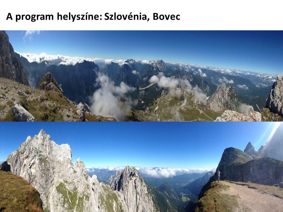 A program helyszíne: Szlovénia, Bovec