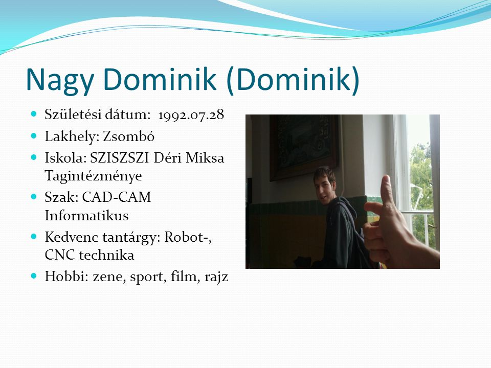 Nagy Dominik (Dominik)