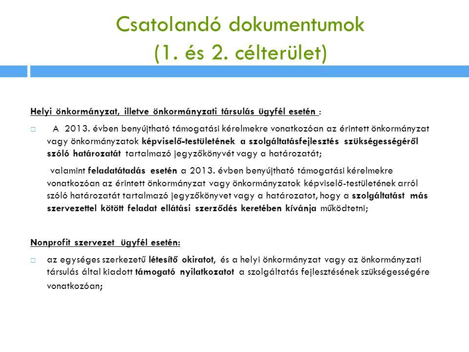 Csatolandó dokumentumok (1. és 2. célterület)