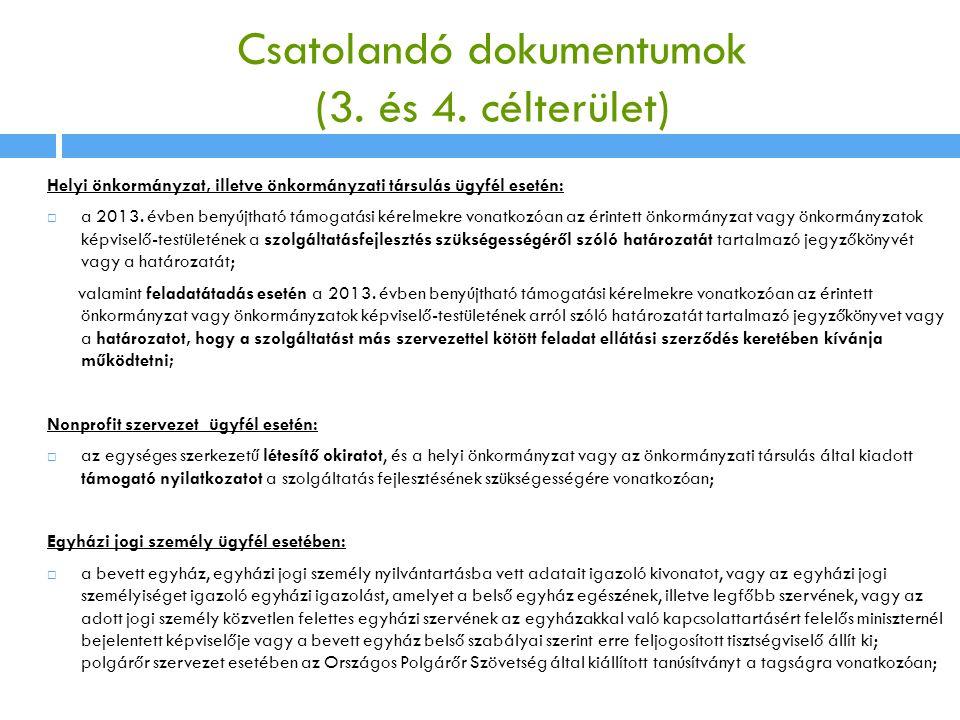 Csatolandó dokumentumok (3. és 4. célterület)