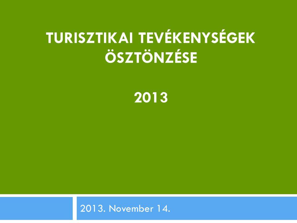 Turisztikai tevékenységek ösztönzése 2013