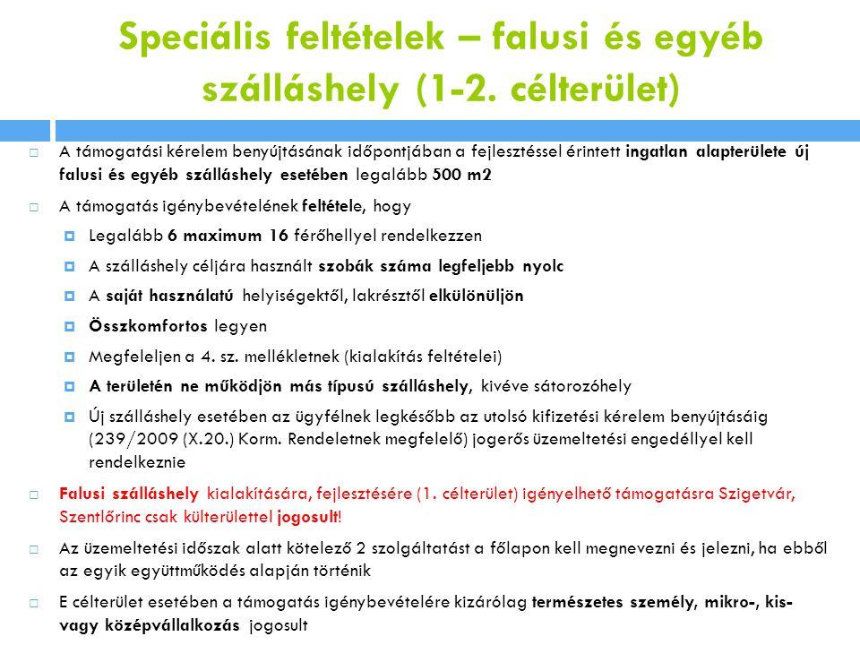 Speciális feltételek – falusi és egyéb szálláshely (1-2. célterület)