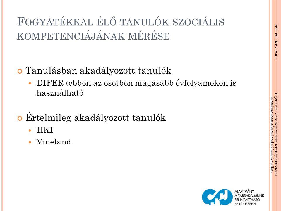 Fogyatékkal élő tanulók szociális kompetenciájának mérése