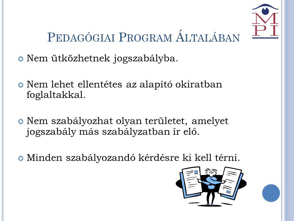 Pedagógiai Program Általában