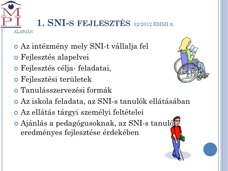 1. SNI-s fejlesztés 32/2012 EMMI r. alapján