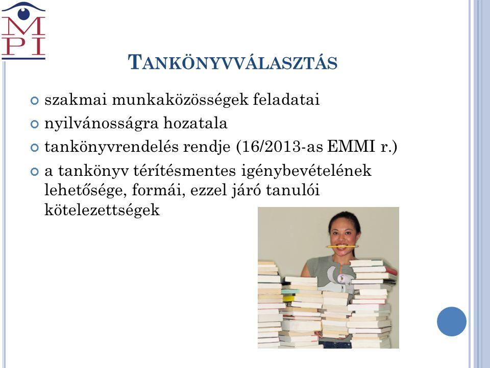 Tankönyvválasztás szakmai munkaközösségek feladatai