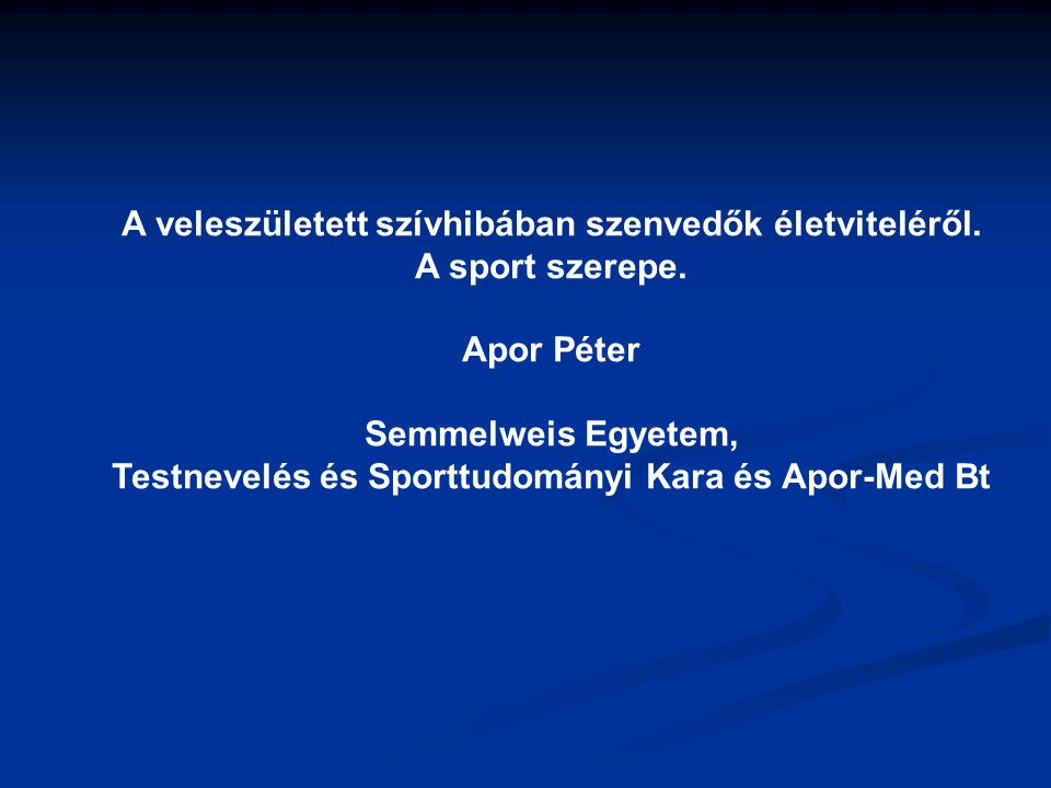 Testnevelés és Sporttudományi Kara és Apor-Med Bt