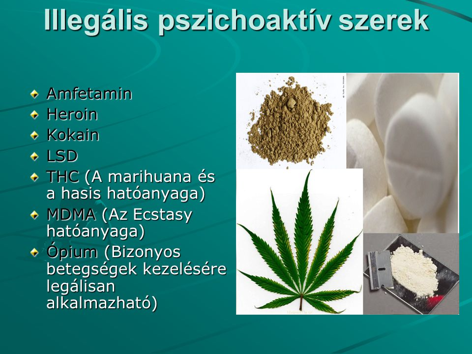 Illegális pszichoaktív szerek