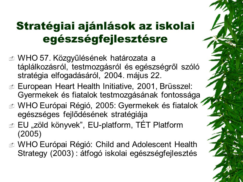 Stratégiai ajánlások az iskolai egészségfejlesztésre