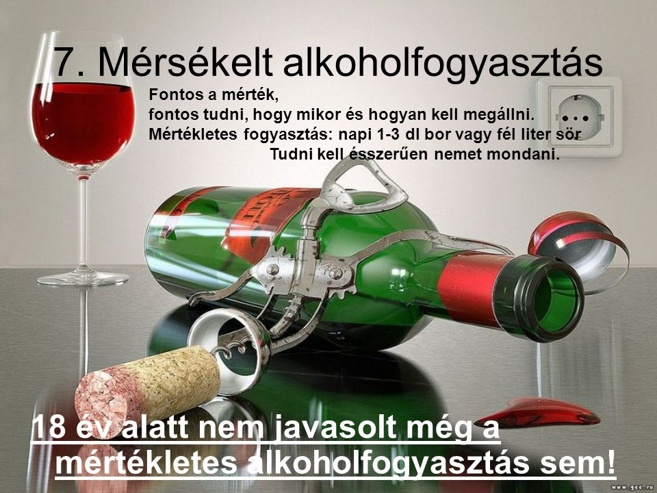 7. Mérsékelt alkoholfogyasztás