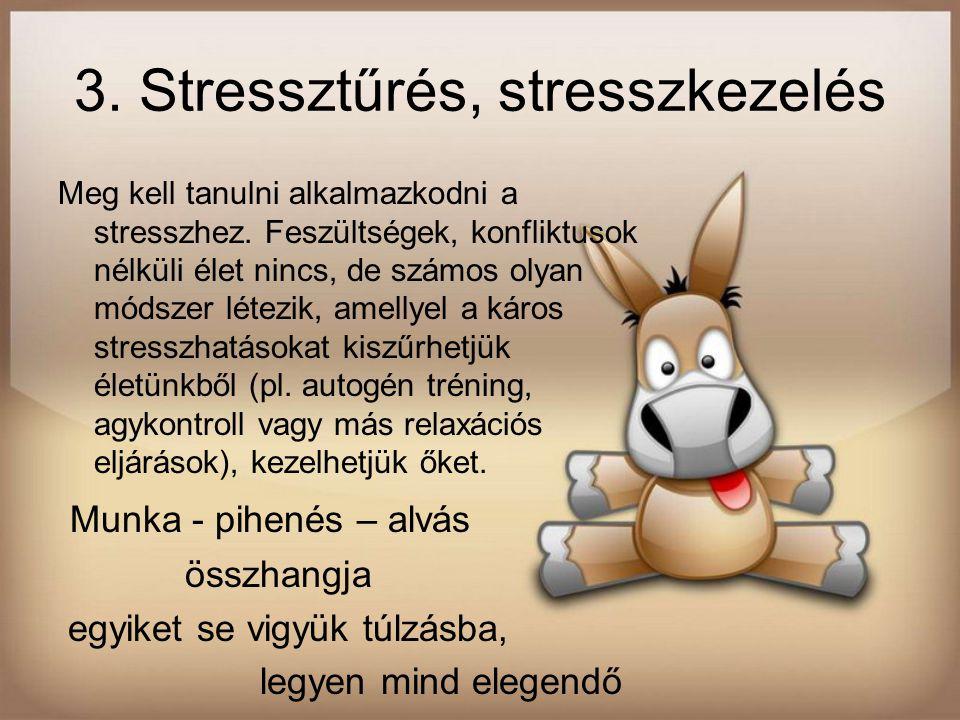 3. Stressztűrés, stresszkezelés