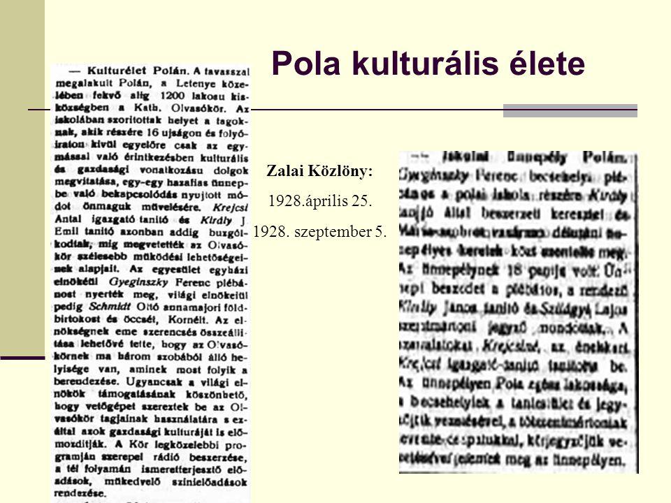 Pola kulturális élete Zalai Közlöny: 1928.április 25.