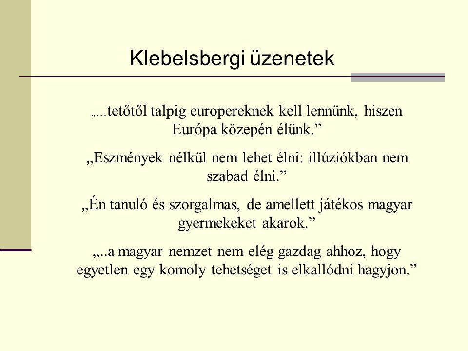Klebelsbergi üzenetek