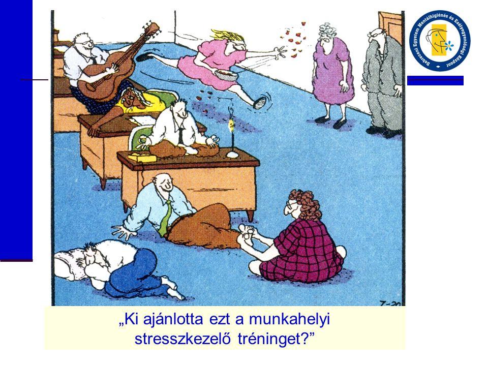 """""""Ki ajánlotta ezt a munkahelyi stresszkezelő tréninget"""