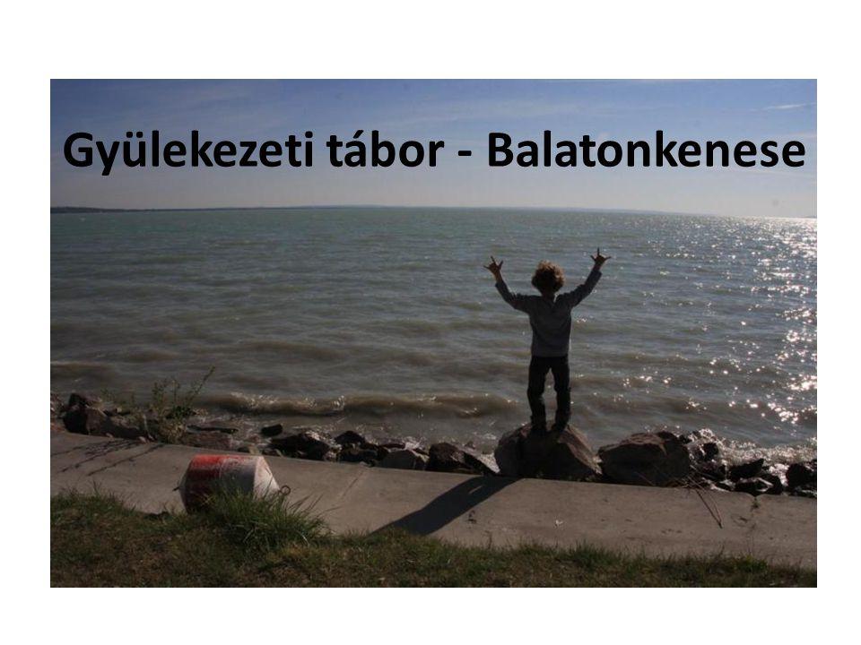 Gyülekezeti tábor - Balatonkenese