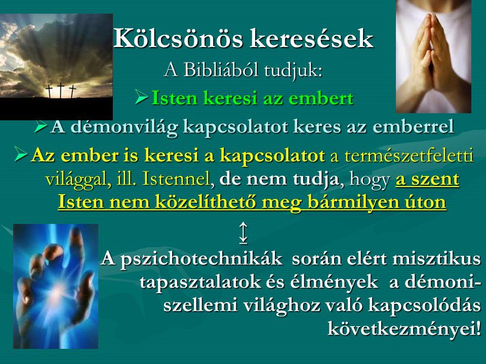 A démonvilág kapcsolatot keres az emberrel
