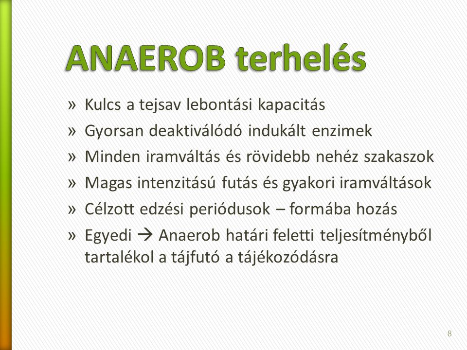 ANAEROB terhelés Kulcs a tejsav lebontási kapacitás