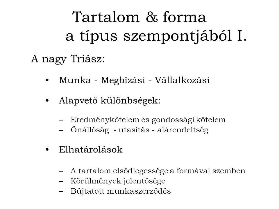 Tartalom & forma a típus szempontjából I.