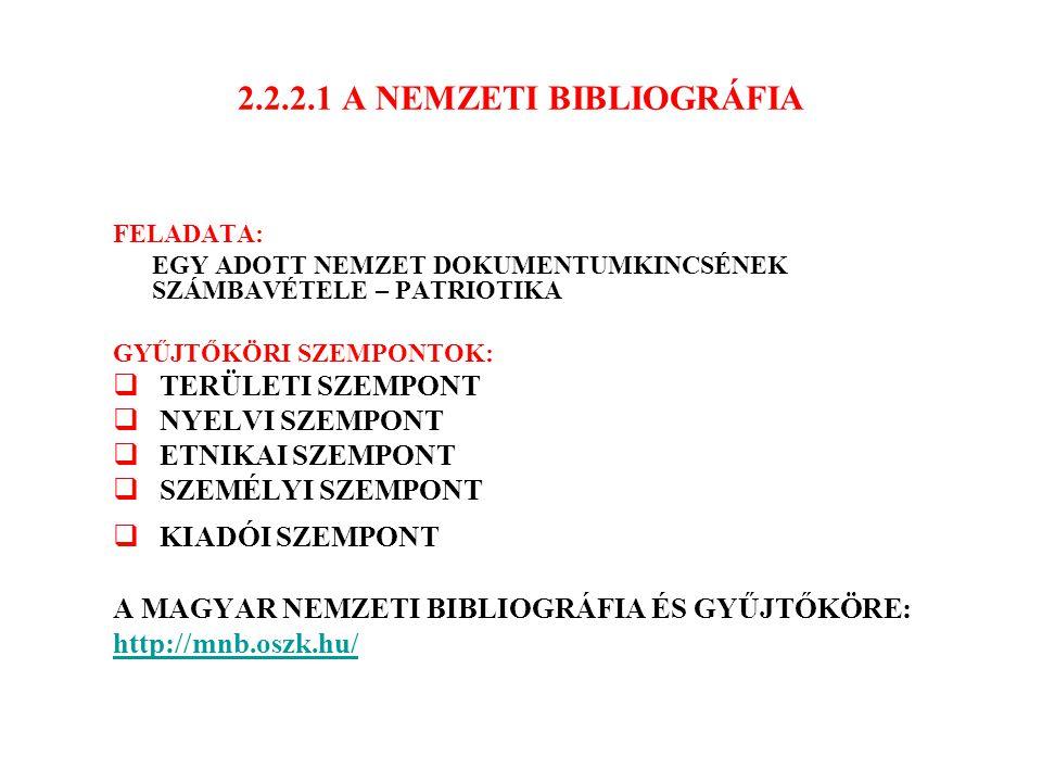 2.2.2.1 A NEMZETI BIBLIOGRÁFIA