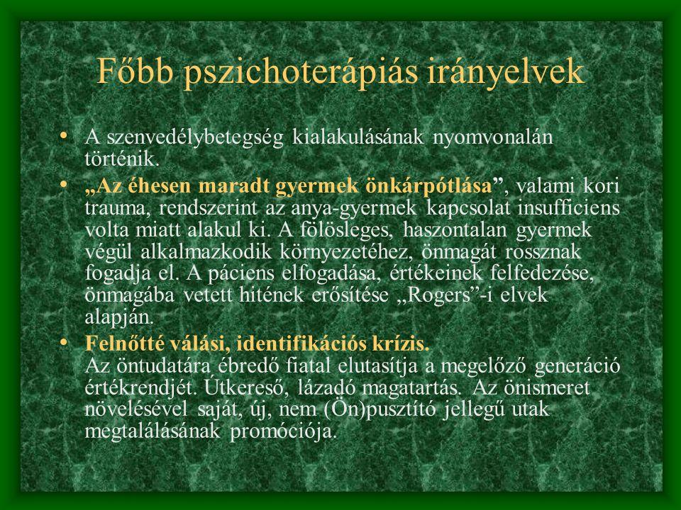 Főbb pszichoterápiás irányelvek