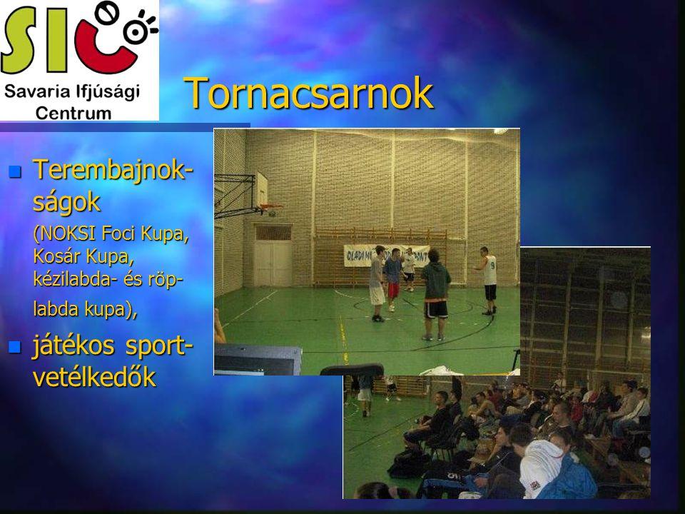 Tornacsarnok Terembajnok-ságok játékos sport-vetélkedők