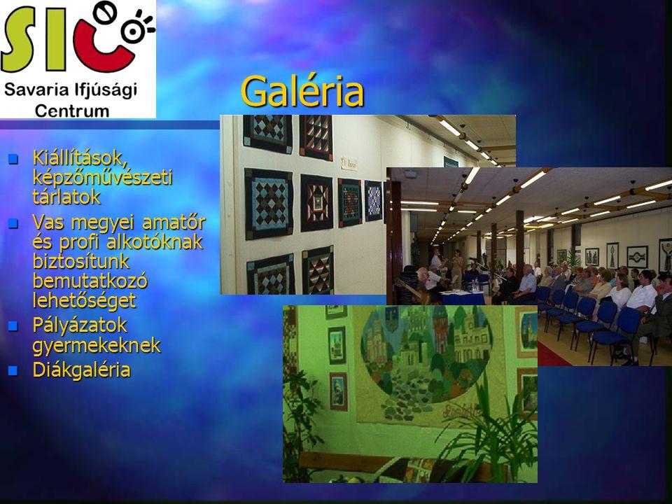Galéria Kiállítások, képzőművészeti tárlatok